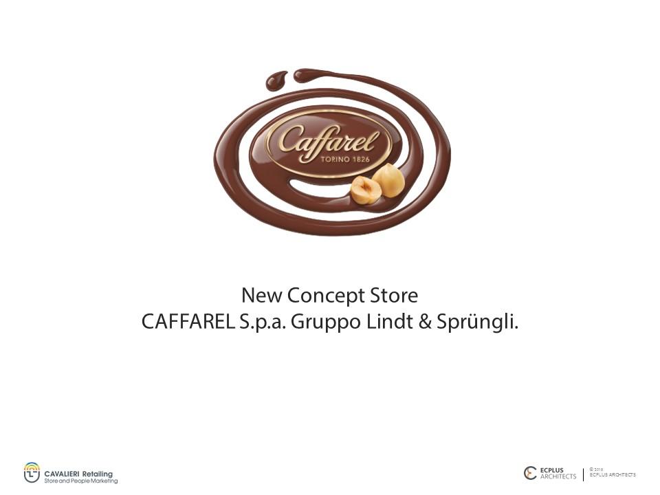 New Concept Store Caffarel S.p.a.
